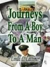 Journey's From Boy Man - Linda Lattimer