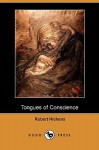 Tongues of Conscience (Dodo Press) - Robert Smythe Hichens