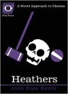 Heathers - John Ross Bowie, Sean Howe