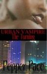Urban Vampire The Turning - Pepper Pace
