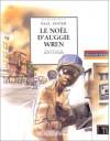 Le Noël d'Auggie Wren (Relié) - Paul Auster, Christine Le Bœuf, Jean Claverie