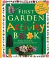 First Garden Activity Book - Angela Wilkes