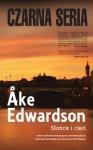 Słońce i cień - Åke Edwardson