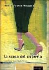 La scopa del sistema - David Foster Wallace, S. C. Perroni