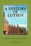 A History of Lutsen - Robert McDowell