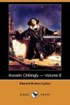 Kenelm Chillingly - Volume 8 (Dodo Press) - Edward Bulwer-Lytton