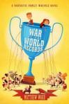 War of the World Records - Matthew Ward