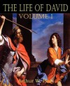 The Life of David Volume I - Arthur W. Pink