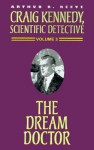 The Dream Doctor - Arthur B. Reeve