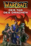 Der Tag des Drachen - Richard A. Knaak, Claudia Kern