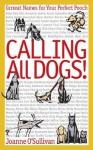 Calling All Dogs! - Joanne O'Sullivan