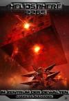 Heliosphere 2265 - Band 5: Im Zentrum der Gewalten (Science Fiction) (German Edition) - Andreas Suchanek, Anja Dreher, Arndt Drechsler