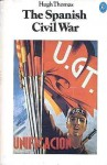 The Spanish Civil War - Hugh Thomas