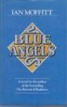 Blue Angels - Ian Moffitt