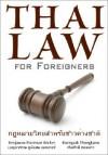 Thai Law for Foreigners - The Thai Legal System Easily Explained - Benjawan Poomsan Becker, Roengsak Thongkaew