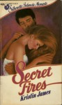 Secret Fires - Kristin James