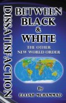 Dissatisfaction Between Black and White (the Other New World Order) - Elijah Muhammad