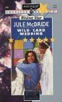 Wild Card Wedding - Jule McBride