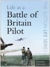 Life As A Battle Of Britain Pilot - Jonathan Falconer
