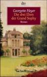Die drei Ehen der Grand Sophy. - Georgette Heyer