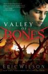 Valley Of Bones - Eric Wilson