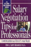 Salary Negotiation Tips For Professionals: Compensation That Reflects Your Value - Ron Krannich