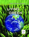 Living Green (Earth's Precious Resources) - John Johnson Jr., Tam O'Shaughnessy, Erin Hunter