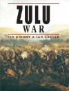 Zulu War (General Military) - Ian Knight, Ian Castle