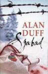 Szabad - Alan Duff