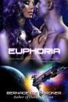 Euphoria - Bernadette Gardner
