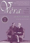Vera (Mrs. Vladimir Nabokov): A Biography - Stacy Schiff, Anna Fields
