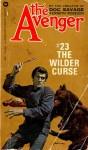 The Wilder Curse - Kenneth Robeson, Paul Ernst