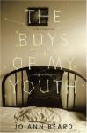 The Boys of My Youth - Jo Ann Beard