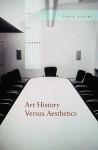 Art History Versus Aesthetics - James Elkins