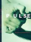 Pulse: Art, Healing and Transformation - Jessica Morgan, Sander L. Gilman, Gwendolyn DuBois Shaw