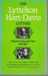 The Lyttelton Hart-Davis Letters: v.1-2 in 1v.: Correspondence of George Lyttelton and Rupert Hart-Davis (Vol 1-2) - George Lyttelton, Rupert Hart-Davis