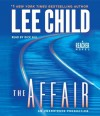 The Affair (Jack Reacher, #16) - Dick Hill, Lee Child