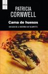 La cama de huesos (SERIE NEGRA) (Spanish Edition) - Patricia Cornwell, GARCIA URETA, IÑIGO