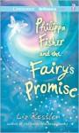 Philippa Fisher and the Fairy's Promise - Liz Kessler