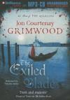 The Exiled Blade - Jon Courtenay Grimwood