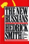 The New Russians - Hedrick Smith