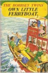 The Bobbsey Twins Own Little Ferryboat (The Bobbsey Twins) - Laura Lee Hope
