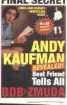 Andy Kaufman Revealed!: Best Friend Tells All - Bob Zmuda, Jim Carrey