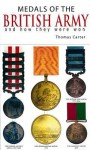 Medals of the British Army - W. H. Long, Thomas Carter