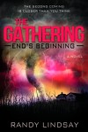 The Gathering: End's Beginning - Randy Lindsay