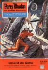 Perry Rhodan 35: Im Land der Götter (Perry Rhodan - Heftromane, #35) - Kurt Mahr