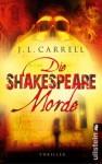 Die Shakespeare-Morde - Jennifer Lee Carrell, Sophie Zeitz