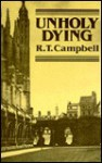 Unholy Dying - R.T. Campbell, Ruthven Todd