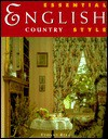 Essential English Country Style - Yvonne Rees