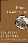 Hemingway on Hunting - Ernest Hemingway